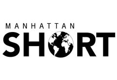 21st Annual MANHATTAN SHORT Film Festival