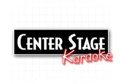Center Stage Karaoke (Thursdays)