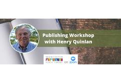 Henry Quinlan: How to Write and Self-Publish Your Story and Sell it on Amazon