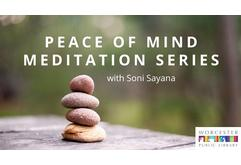 Peace of Mind Meditation Series with Soni Sayana (Inner Peace)