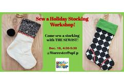Sew a Holiday Stocking Workshop!