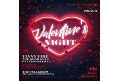 This is College, NV Concepts, ​& ​Boujee Entertainment​ ​Present​:​ Valentines Night